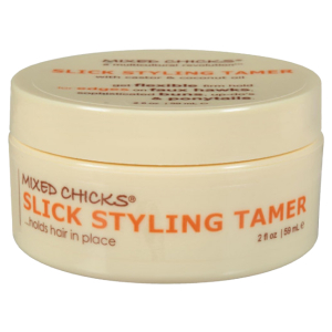 Mixed Chicks Slick Styling Tamer